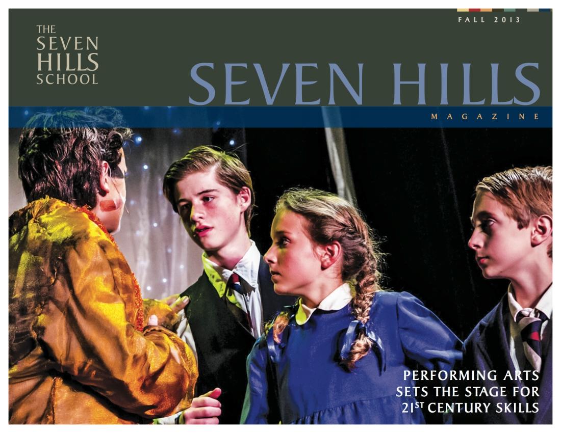 Seven Hills School Fall 2013 Magazine